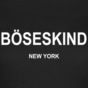 Böseskind New York - Frauen T-Shirt