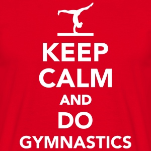 Keep calm and do gymnastics T-Shirts - Männer T-Shirt