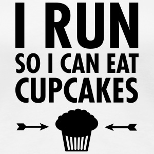 I Run So I Can Eat Cupcakes T-skjorter - Premium T-skjorte for kvinner