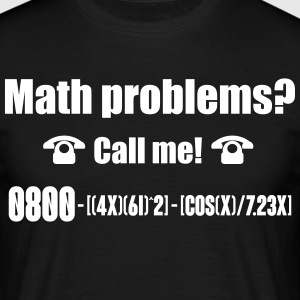 Math problems? Call me! nerd shirt T-skjorter - T-skjorte for menn