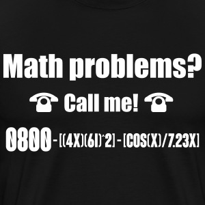 Math problems? Call me! nerd shirt Koszulki - Koszulka męska Premium