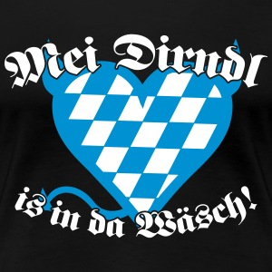 Mei Dirndl is in da Wäsch! T-Shirts - Frauen Premium T-Shirt