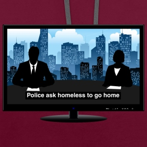TV news - Homeless Hoodies & Sweatshirts - Contrast Colour Hoodie