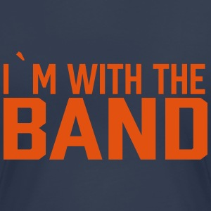 I`m with the band - Women's Premium T-Shirt