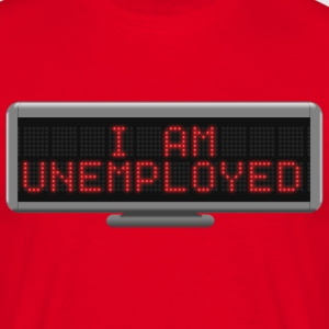 Status - Unemployed T-Shirts - Men's T-Shirt