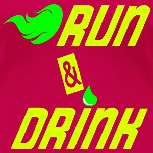 Run and drink T-shirts - Premium-T-shirt dam