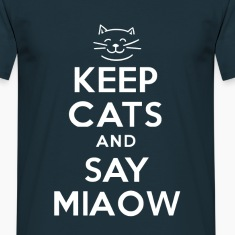 KEEP CATS and SAY MIAOW