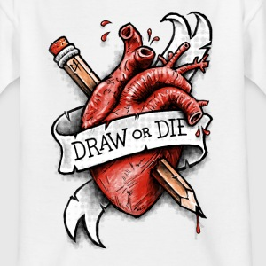 Draw or Die Shirts - Kids' T-Shirt
