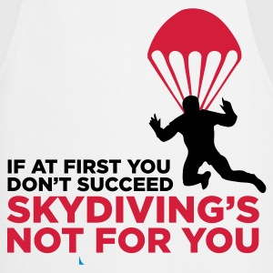 Skydiving is not for the unlucky ones.  Aprons - Cooking Apron