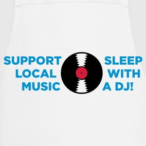 Supports local artists. Sleep with a DJ!  Aprons - Cooking Apron