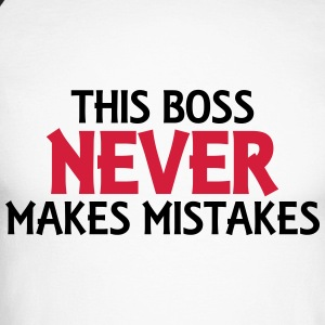 This boss never makes mistakes Long sleeve shirts - Men's Long Sleeve Baseball T-Shirt