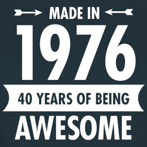 Made in 1976 - 40 Years Of Being Awesome T-Shirts - Women's T-Shirt