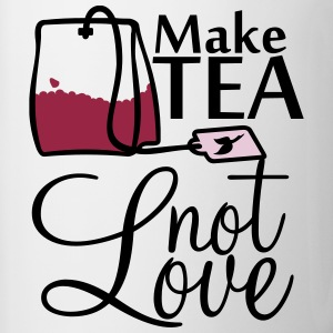 Make TEA - not LOVE - Contrasting Mug