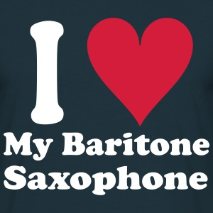 I Love My Baritone Saxophone - Men's T-Shirt