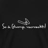 Hohenlohe: Glump - Männer Premium T-Shirt