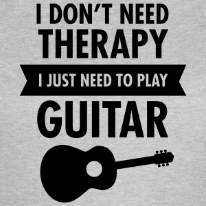 I Don't Need Therapy - I Just Need To Play Guitar T-shirts - T-shirt dam