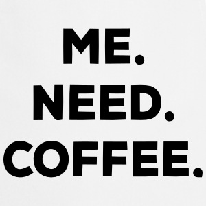 I. NEED. COFFEE. Delantales - Delantal de cocina
