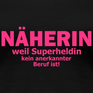 näherin T-Shirts - Frauen Premium T-Shirt