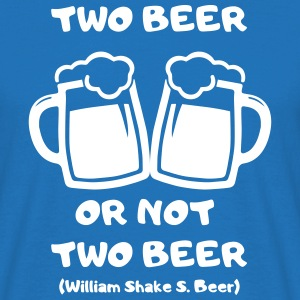 Two Beer T-Shirts - Männer T-Shirt