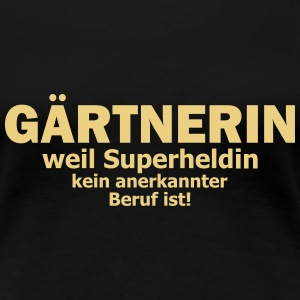 gärtnerin T-Shirts - Frauen Premium T-Shirt
