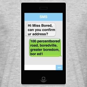 SMS - Bored T-Shirts - Men's T-Shirt