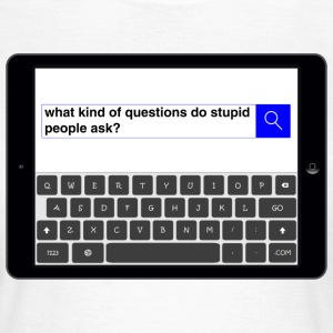Search - Question T-Shirts - Women's T-Shirt