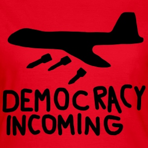Democracy Incoming T-shirts - Vrouwen T-shirt