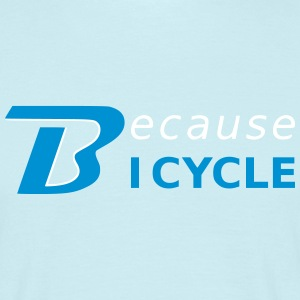 BecauseIC T-Shirts - Men's T-Shirt
