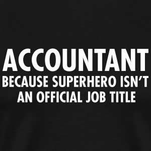 Accountant - Superhero T-Shirts - Men's Premium T-Shirt