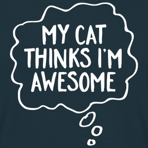 My Cat Thinks I'm Awesome T-skjorter - T-skjorte for menn