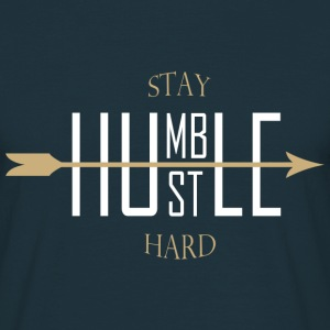 Stay humble - hustle hard Camisetas - Camiseta hombre