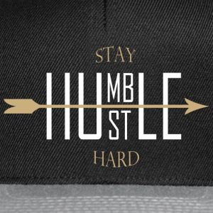 Stay humble - hustle hard Caps & Hats - Snapback Cap