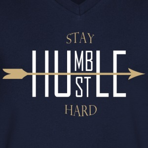 Stay humble - hustle hard T-shirts - Mannen T-shirt met V-hals