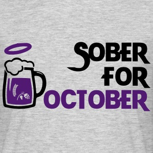 Sober For October - Men's T-Shirt