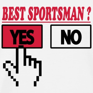 Best sportsman ? YES T-skjorter - Premium T-skjorte for menn