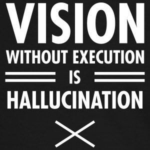 Vision Without Execution Is Hallucination T-shirts - Kontrast-T-shirt herr