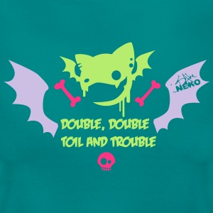 Toil and trouble - Frauen T-Shirt