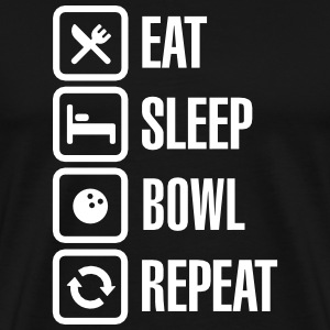 Eat -  sleep - bowl - repeat (Bowling) T-Shirts - Men's Premium T-Shirt