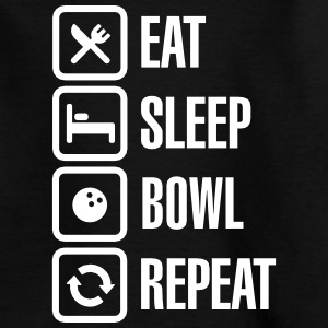Eat -  sleep - bowl - repeat (Bowling) Shirts - Kids' T-Shirt