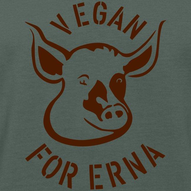 "T-Shirt ""Vegan for Erna"" bio"
