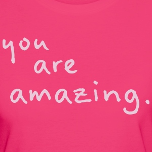 you are amazing - Women's Organic T-shirt