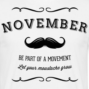 November Moustache T-Shirts - Men's T-Shirt