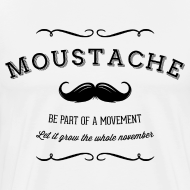 Motiv ~ November Moustache Movement T-Shirts
