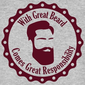 With Great Beard Comes Great Responsibility T-Shirts - Männer Bio-T-Shirt