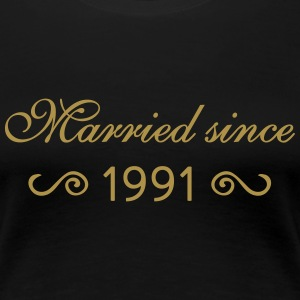 Married since 1991 T-Shirts - Frauen Premium T-Shirt
