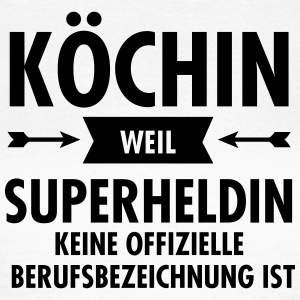 Köchin - Superheldin T-Shirts - Frauen T-Shirt