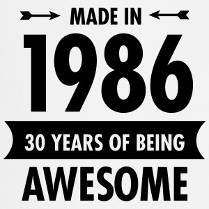 Made In 1986 . 30 Years Of Being Awesome Forklær - Kokkeforkle