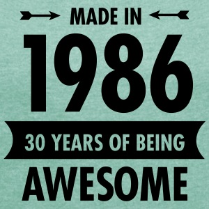 Made In 1986 . 30 Years Of Being Awesome Tee shirts - T-shirt Femme à manches retroussées