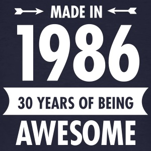 Made In 1986 . 30 Years Of Being Awesome T-shirts - Mannen Bio-T-shirt
