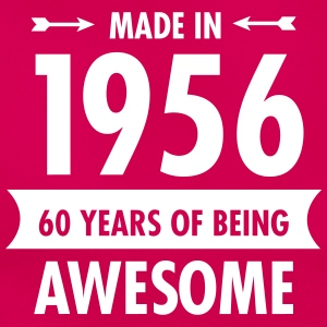 Made In 1956 . 60 Years Of Being Awesome T-shirts - Vrouwen T-shirt